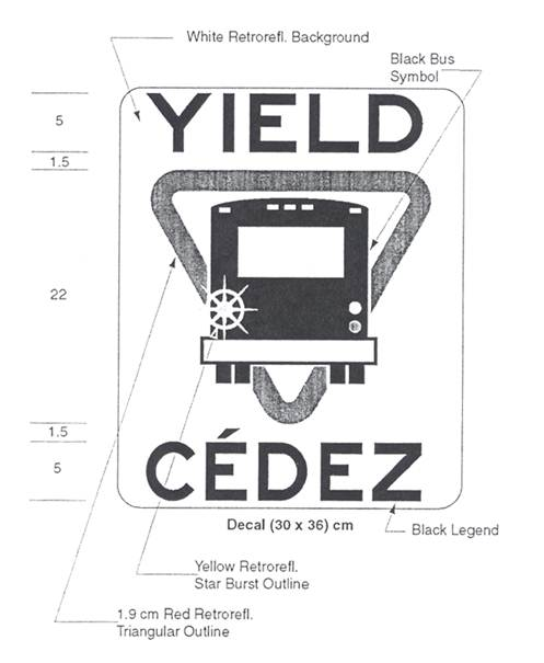Illustration of sign with symbol of bus with flashing left signal light inside yield symbol with text YIELD, CÉDEZ.