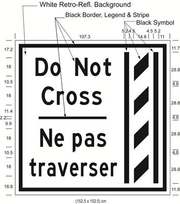 Illustration of Figure N - overhead sign of a buffer zone and to its left the text Do Not Cross/Ne pas traverser.