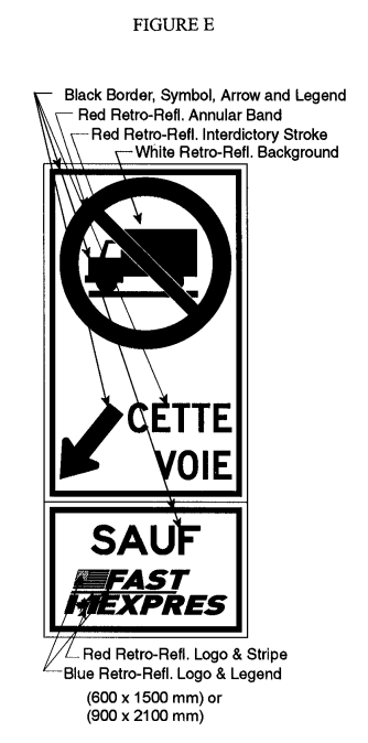 Illustration of Figure E - sign with a No Trucks symbol, downward left arrow with text CETTE VOIE and SAUF FAST/EXPRES.