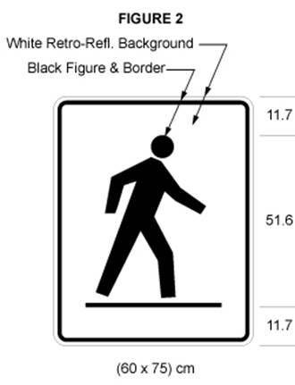 Illustration of sign 60 cm wide and 75 cm high with a black symbol of a person crossing a road from left to right on white retro-reflective background