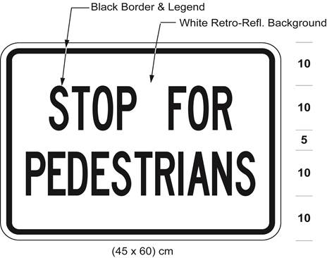 Illustration of tab sign 45 cm wide and 60 cm high with black text STOP FOR PEDESTRIANS on white retro-reflective background