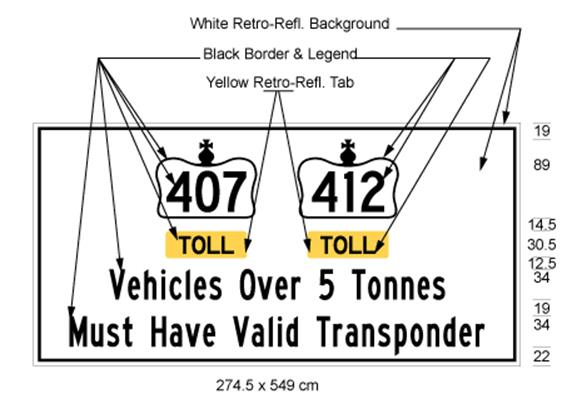 Illustration of sign with 407 inside Crown symbol and 412 inside Crown symbol, text Toll on yellow background beneath each Crown symbol and text Vehicles Over 5 Tonnes Must Have Valid Transponder on white background.