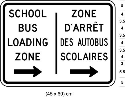 Illustration of sign with text SCHOOL BUS LOADING ZONE / ZONE D'ARRÊT DES AUTOBUS SCOLAIRES and arrows pointing right.