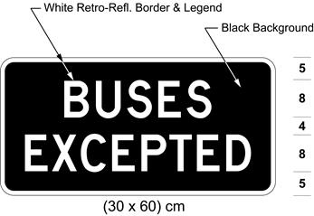 Illustration of tab sign with white text BUSES EXCEPTED on black background.