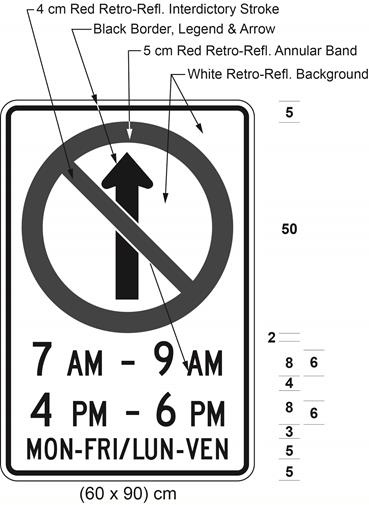 Illustration of sign with a no proceeding straight symbol, text 7 AM - 9 AM, 4 PM - 6 PM, and MON-FRI / LUN-VEN.
