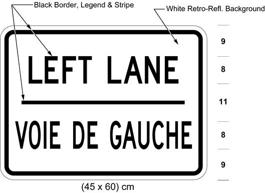 Illustration of tab sign with text LEFT LANE / VOIE DE GAUCHE.