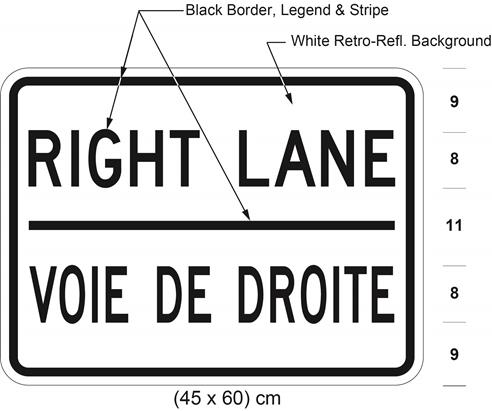 Illustration of tab sign with text RIGHT LANE / VOIE DE DROITE.