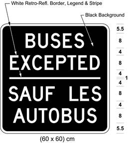 Illustration of tab sign with white text BUSES EXCEPTED / SAUF LES AUTOBUS on black background.