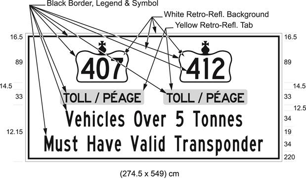 Illustration of sign with 407 and 412 in Crown symbols, text Toll/Péage, Vehicles Over 5 Tonnes Must Have Valid Transponder.