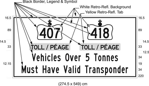 Illustration of sign with 407 and 418 in Crown symbols, text Toll/Péage, Vehicles Over 5 Tonnes Must Have Valid Transponder.